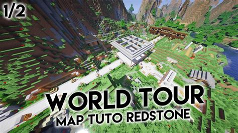 LA VISITE DU LABO ! | World Tour Map Tuto Redstone (1/2