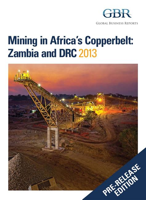 Mining in Africa's Copperbelt: Zambia and DRC 2013 Pre