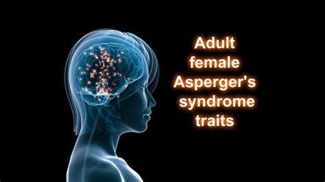 Adult female/AFAB Asperger's syndrome traits - Slower and